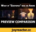 "What if ""Zootopia"" was an anime (Preview Comparison) (4K),Film & Animation,Zootopia,Anime,Fan Animation,GENRE: Anime/Comedy/Ecchi LEFT: ""Zootopia"" by Walt Disney Animation Studios (http://movies.disney.com/zootopia) RIGHT: Fan Animation by Mike Inel (https://youtu.be/2eib1o8dyG8) Fan Animation:"