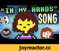 """UNDERTALE SONG """"In My Hands"""" by TryHardNinja & Bonecage,Music,undertale song,undertale,sans,undertale music,tryhardninja,tryhardninja songs,►DOWNLOAD THE SONG◄ ♦iTunes: https://apple.co/2JHmm5n ♦Spotify: https://spoti.fi/2HzG6Y0 ♦Google Play: coming soon ♦Bandcamp: https://tryh"""