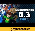 UNDERVERSE 0.3 Part 1 [REVAMPED - By Jakei],Film & Animation,underverse,underverse revamped,underverse 03 part 1,uvs 03,underverse 0.3,0.3,part 1,part one,undertale,undertale animation,underfell,underswap,xtale,jael peñaloza,jael penaloza,jakei,jael,penaloza,animation,jakeinimation,jakei95 t