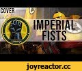 HMKids - Imperial Fists (Cover),Music,HMKids,Imperial Fists,Imperial,Fists,Dorn,Soul,Dinkers,Crimson,Hammers,of,Warhammer,40k,Tribute,Warhammer 40k,PowerWolf,Sanctus Dominus,PowerWolf Sanctus Dominus,Loyalist,Imperium of Man,Powerwolf (Musical Group),Amen & Attack,Black Templar,Space Marines