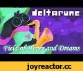 Deltarune — Field of Hopes And Dreams,Music,Lenich & Kirya,Lenich,Ergy,Bronikoni,Sax,Toby Fox,Deltarune,Undertale,Дельтарун,Андертейл,Pondis,Field of Hopes And Dreams,Russian music,Русская Музыка,Lenichandkirya,Lenich&Kirya,Ленич и Киря,Ленич,Лёнич,Кавер,Cover,brony,pony,Привет всем! Меня давно не б