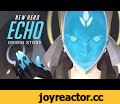 """[NEW HERO – COMING SOON] Echo Origin Story 