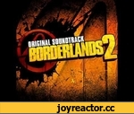 Borderlands 2 OST: Main Menu,Music,,Borderlands 2 OST Main Menu Composed by Jesper Kyd.
