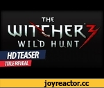 "The Witcher 3 - Teaser (Wild Hunt Title Reveal),Games,,(2013) The Witcher 3 Teaser (Wild Hunt Title Reveal) http://www.thewitcher.com/preorder/  The Witcher 3 is coming in 2014 on PC and ""all high-end platforms available"" (CD Projekt RED isn't saying flat-out that it's a next-gen game, but it's a"