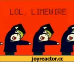 Lol, Limewire Full song,Entertainment,,Lol Limewire Song without the annoying chick.