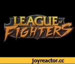 League of Fighters Trailer,Games,,We're recruiting! Join us at: http://instaburst.net/join-us http://instaburst.net http://www.twitter.com/instaburst http://www.facebook.com/instaburst http://www.reddit.com/r/instaburst   Trailer music: Aether Wing Kayle Login Screen  League of Fighters is a fan