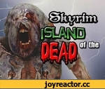 Skyrim - Island of the Dead,Entertainment,,http://www.youtube.com/watch?v=D_bDgj7-z3w&ob=av3e Click here to see the Skyrim Bikini Contest Skyrim - Island of the Dead The 3rd video in the Great Battles of Skyrim series. An army find themselves shipwrecked on an island full of monsters. (The Great