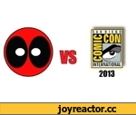 Deadpool vs Comic-Con 2013,Entertainment,,Deadpool makes his return to Comic-Con International (San Diego, CA) https://www.facebook.com/deadpool.vs https://twitter.com/_dpiddy D-Piddy as Deadpool Editing: D-Piddy Camera: Chris Cayabyab Music: Senbei - Robot Race SPECIAL THANKS: San Diego