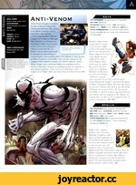 anti-vcnon Anya Anti-Venom FIRST APPEARANCE Amazing Fantasy Vol 1 *1 (July 2004) REAL NAME Anya Corazon OCCUPATION Adventurer, student BASE New York City HEIGHT 5 ft 2 in WEIGHT 105 lbs EYES Brown HAIR Brown SPECIAL POWERS/ABILITIES Anya can stick to walls, climb up buildings, shoot webs, and h