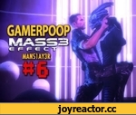 Gamer Poop: Mass Effect 3 (#6),Entertainment,,Gamer Poop: Skyrim (#8) www.youtube.com/watch?v=yOpdnWYZ_ic  Gamer Poop: Mass Effect 3 (#6) Episode 6 of the Mass Effect 3 edition of Gamer Poop. A series where you'll see conversations and random encounters that you've probably missed while playing.