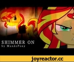 Shimmer On - Original MLP Music by MandoPony,Music,,DOWNLOAD: http://www.mediafire.com/download/ji770zcxaez4mee/Shimmer_On.mp3  Here's an interesting song I've wanted to do for a long time. How do you think it felt to Sunset Shimmer when she found out she was replaced by Twilight? What if Celestia