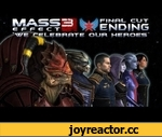 "Mass Effect 3 Final Cut Ending : ""We Celebrate Our Heroes"" [73min - HD - 2013],Games,,A tribute to Mass Effect creators and fans (by Archibald Pinault) All graphic contents, dialogues and sounds are from the ME Saga by Bioware and Electronic Arts. No copyright infringement intended. !! MAJOR"